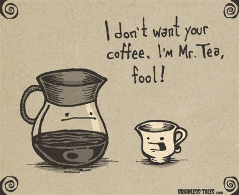 Mr Tea Mr Teh mr tea brainless tales