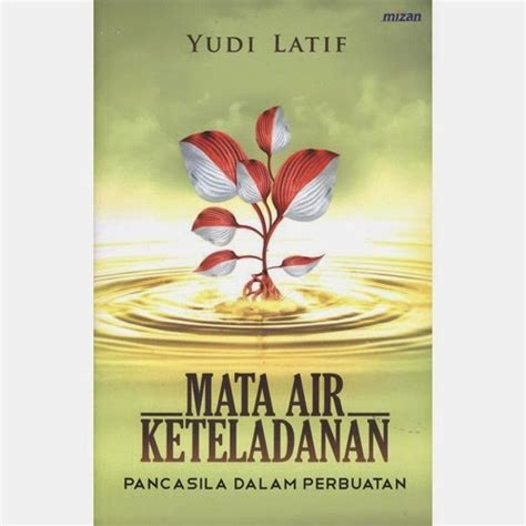 Buku Mata Air Keteladanan Yudi Latief aside format perpustakaan dpr ri