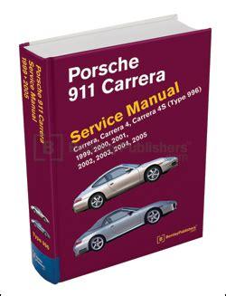 service manuals schematics 1999 porsche 911 free book repair manuals porsche 911 carrera type 996 service repair manual 1999 2005 bentley hardcover
