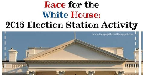 Race For The White House by Race For The White House 2106 Election Station Activity