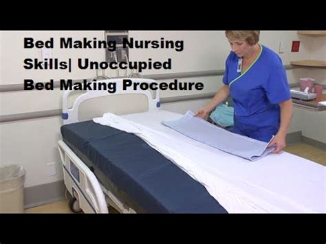 bed making process youtube bed making nursing skills unoccupied bed making procedure
