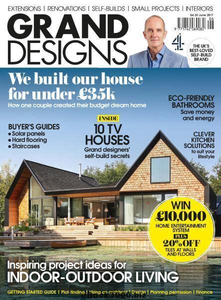 Home Decor Magazines India Online grand designs uk june 2017 free pdf magazine download