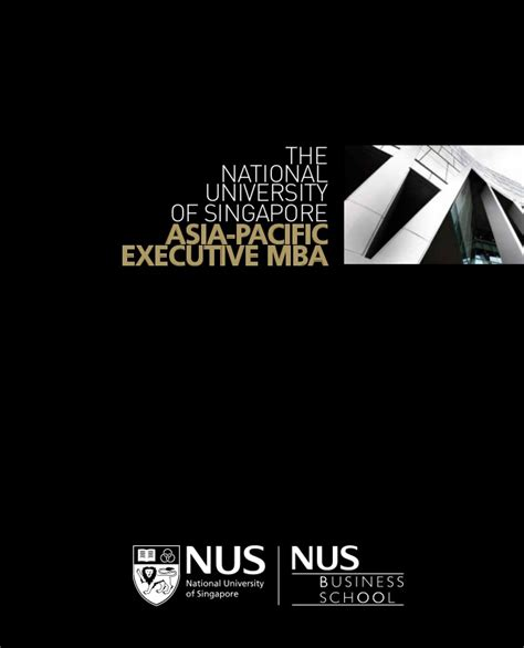 Mba Brochure by Nus Asia Pacific Executive Mba Brochure