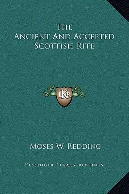 ancient accepted scottish rite the ancient and accepted scottish rite moses wolcott