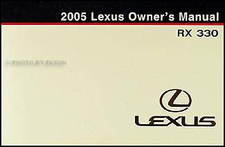 free online auto service manuals 2005 lexus rx user handbook 2005 lexus rx 330 owners manual original