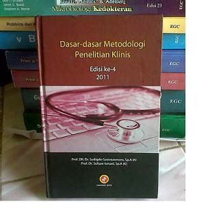 Dasar Dasar Metodologi Penelitian Bysuwartono buku dasar dasar metodologi penelitian klinis