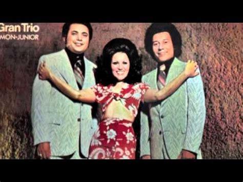 el gran trio vivo para ti lily y el gran trio youtube