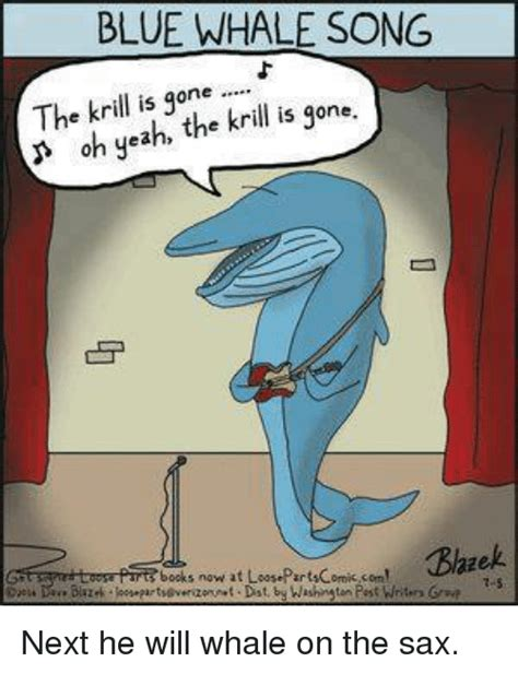 Oh Whale Meme - blue whale song the krill is one krill is gone oh yea
