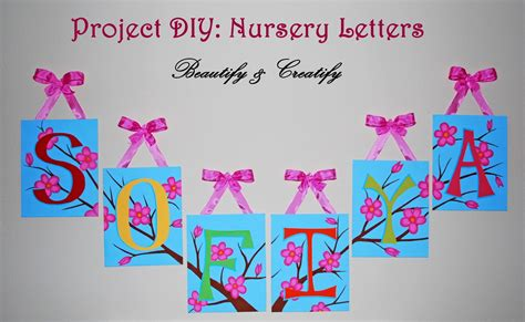 How To Decorate Wooden Letters For Nursery Beautify And Creatify Diy Project Nursery Letters