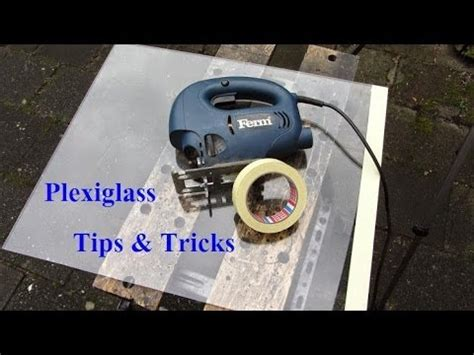 how to cut plexiglass cutting plexiglass with jigsaw tips and tricks