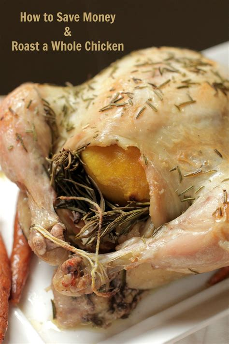 roast a whole chicken save money live simply