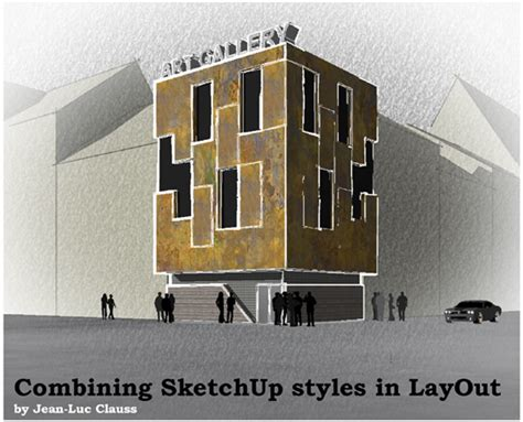 sketchup layout styles download combining sketchup styles in layout sketchup ur space