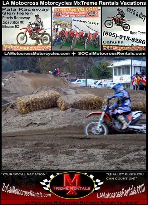 motocross bike hire hemet ca la motocross supercross dirt bike rentals los