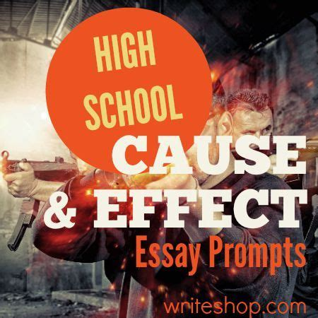 Cause And Effect Essay Topics For High School by 25 Best Ideas About Cause And Effect Essay On Essay Writing Skills Writing