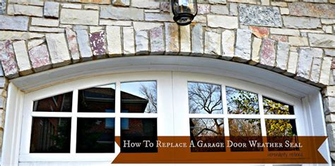 How To Replace Garage Door Seal by Serendipity Refined How To Replace A Garage Door