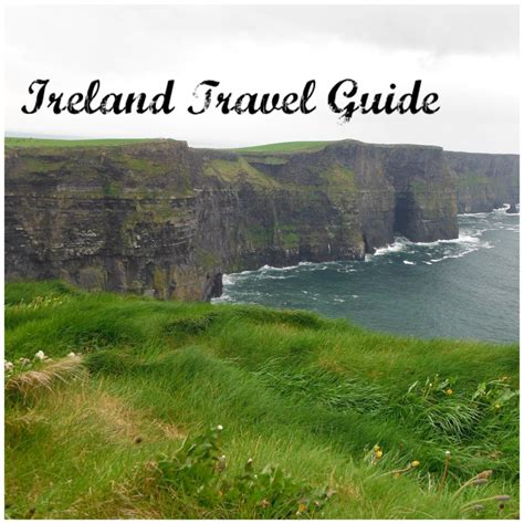 ireland travel guide the real travel guide from a traveler all you need to about ireland books ireland travel guide wanderlust
