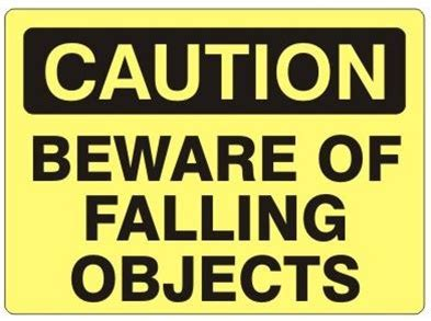 beware of signs caution beware of falling objects sign