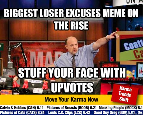 7 Things On The Rise by Loser Excuses Meme On The Rise Stuff Your