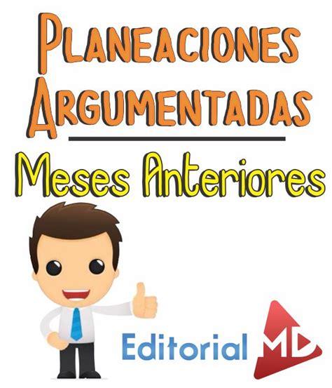 planeaciones descarga aqu planificaciones argumentadas planeaciones de ingl 233 s preescolar descarga tus