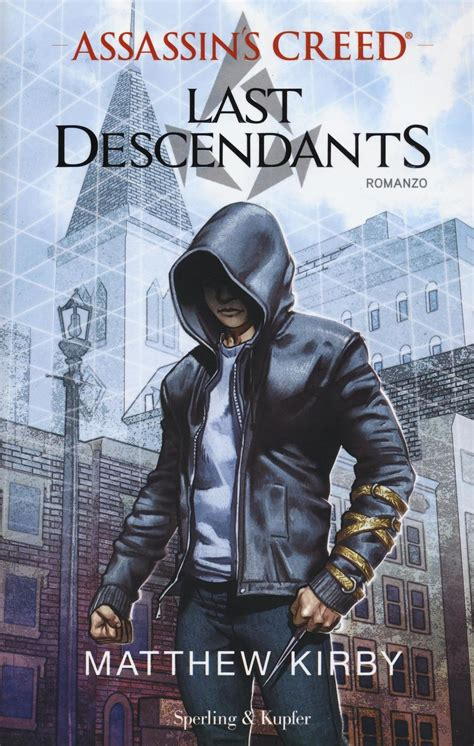 libro assassins creed volume 3 assassin s creed last descendants vol 1 matthew kirby libro sperling kupfer pandora
