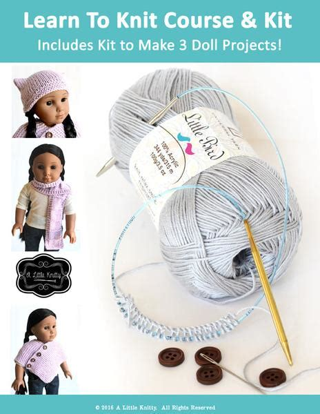 learn to knit kit learn to knit course and kit 18 inch doll edition