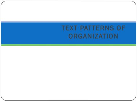 which pattern of organization works best with a demonstrative presentation recognizing patterns of organization