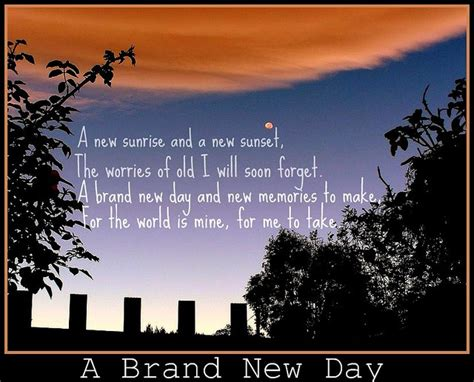 Its A New Day And A New Lookwel 3 by Maybe Just Maybe Today Is The Day It S All Brand New