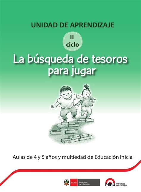 ministerio de educacion unidades de aprendizaje educacion inicial unidad de aprendizaje aula de 4 5 a 241 os de educaci 243 n