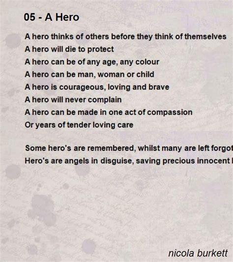 short biography of indonesian heroes 05 a hero poem by nicola burkett poem hunter