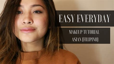makeup tutorial tagalog easy everyday make up tutorial asian skin filipino