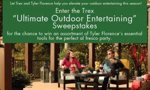 The Ultimate Entertaining Giveaway by Trex Ultimate Outdoor Entertaining Sweepstakes Win An