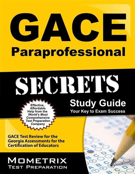 gace paraprofessional secrets study guide