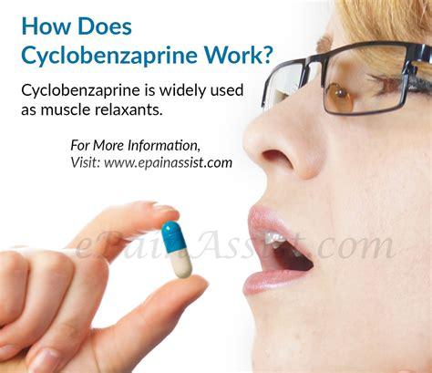 Cyclobenzaprine Shelf by How Does Cyclobenzaprine Work Its Dosage Side Effects