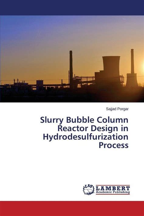 reactor pattern in c slurry bubble column reactor design in