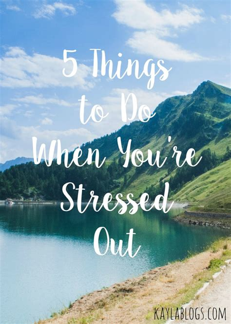 5 things to do when you re stressed