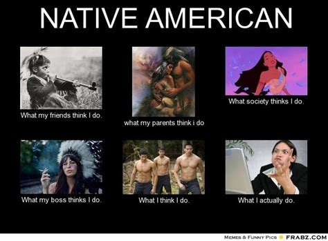 Native American Memes - 30 most funny american meme pictures and images