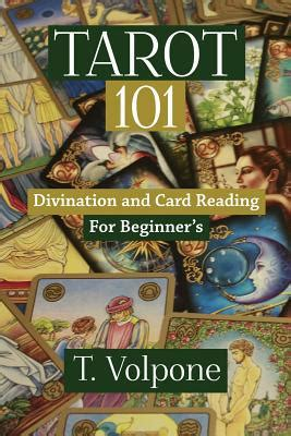 volpone books tarot 101 divination and card reading for beginner s by