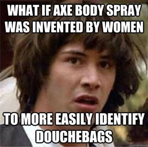 Axe Body Spray Meme - funny memes images to spread laughters picsy buzz