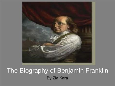 benjamin franklin childhood biography biography of benjamin franklin