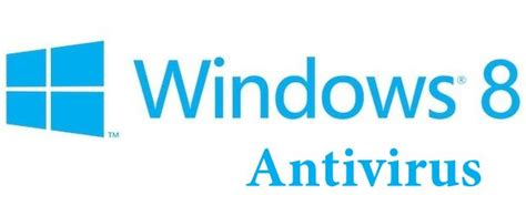 best for windows 8 free s best antivirus software for windows 8 free