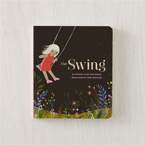 the swing book the swing board book by robert louis stevenson the land