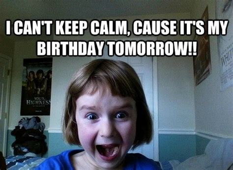 Birthday Tomorrow Meme - 100 ultimate funny happy birthday meme s my happy