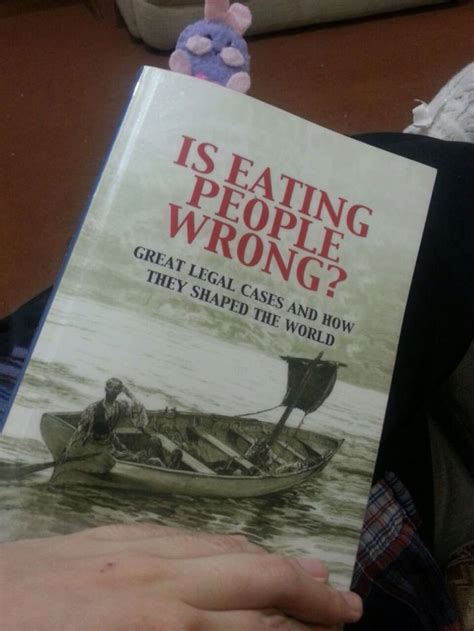 is eating people wrong great legal cases and how they shaped the world justpost virtually entertaining