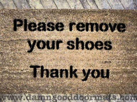 Remove Your Shoes Doormat - remove your shoes thank you doormat