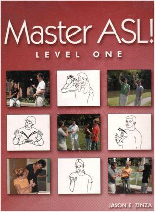 Pdf Master Asl Level One Textbook by Master Asl Level One By Jason E Zinza Reviews