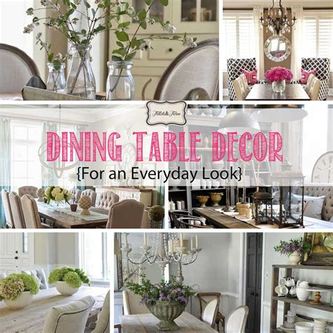 table decor for dining table decor for an everyday look tidbits twine