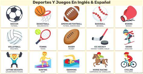 Deportes Y Am by Deportes Y Juegos En Ingl 233 S Y Espa 241 Ol Vocabulario De Los