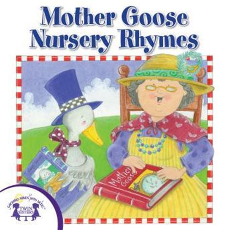 Mother Goose Nursery Rhyme Books by Mother Goose Nursery Rhymes Audio Book By Twin Sisters
