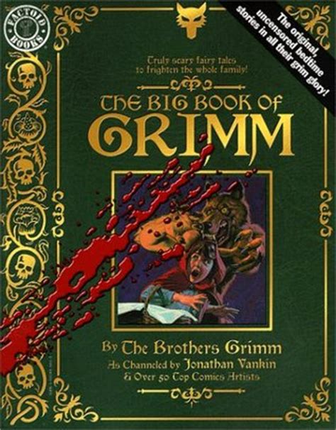 crossed the grim series books the big book of grimm factoid books by jonathan vankin