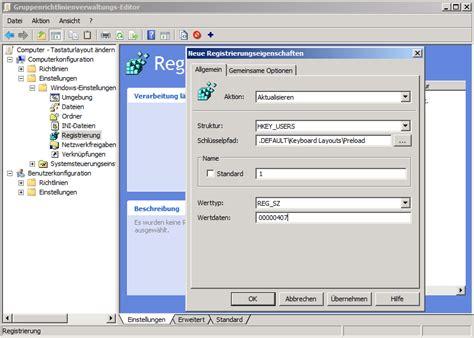 keyboard layout via gpo tastaturlayout 252 ber gruppenrichlinien gpo 228 ndern